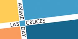 Las Cruces Anime Days