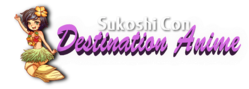 Sukoshi Con: Destination Anime