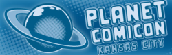 Planet Comicon Kansas City