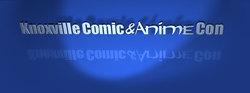 Knoxville Comic & Anime Con