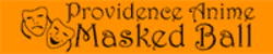 Providence Anime Masked Ball