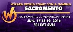 Wizard World Comic Con Sacramento