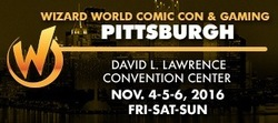 Wizard World Comic Con Pittsburgh 2016