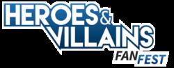 Heroes & Villains Fan Fest San Jose