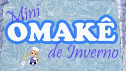 Mini Omakê de Inverno