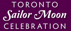 Toronto Sailor Moon Celebration