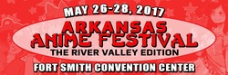 Arkansas Anime Festival: The River Valley Edition