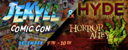 Jekyll Comic Con and Hyde Horror Alley