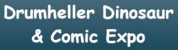 Drumheller Dinosaur & Comic Expo