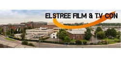Elstree Film & TV Con