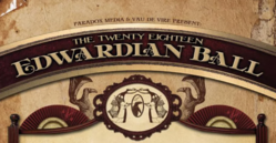 The Edwardian Ball and World's Faire