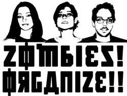 Zombies! Organize!!