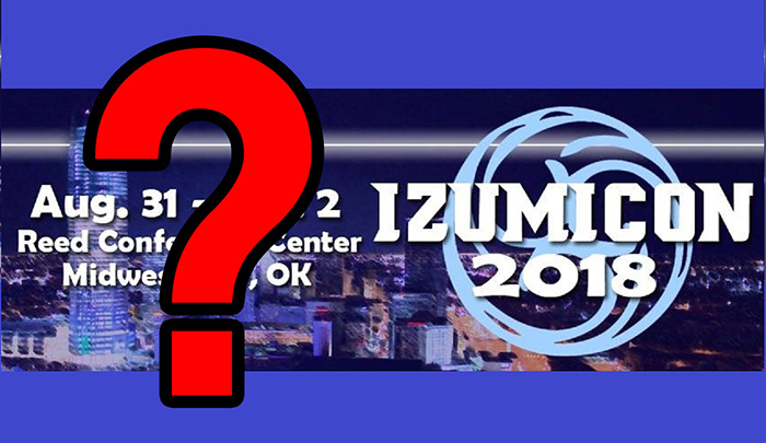 Izumicon Looks Like It's Cancelled...But They Haven't Said So