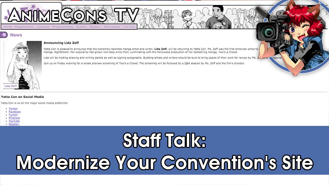 AnimeCons TV - Staff Talk: Modernize Your Convention's Site