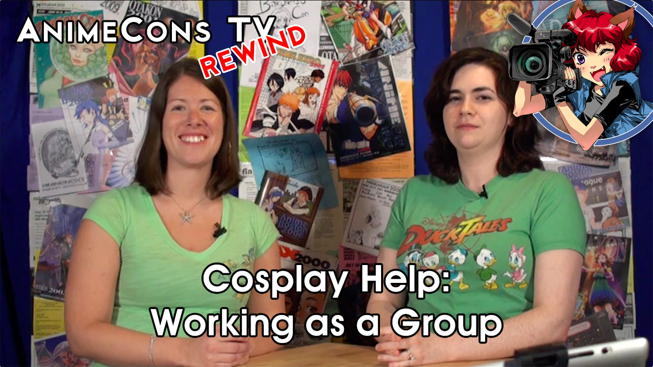 AnimeCons TV - Cosplay Help: Working as a Group