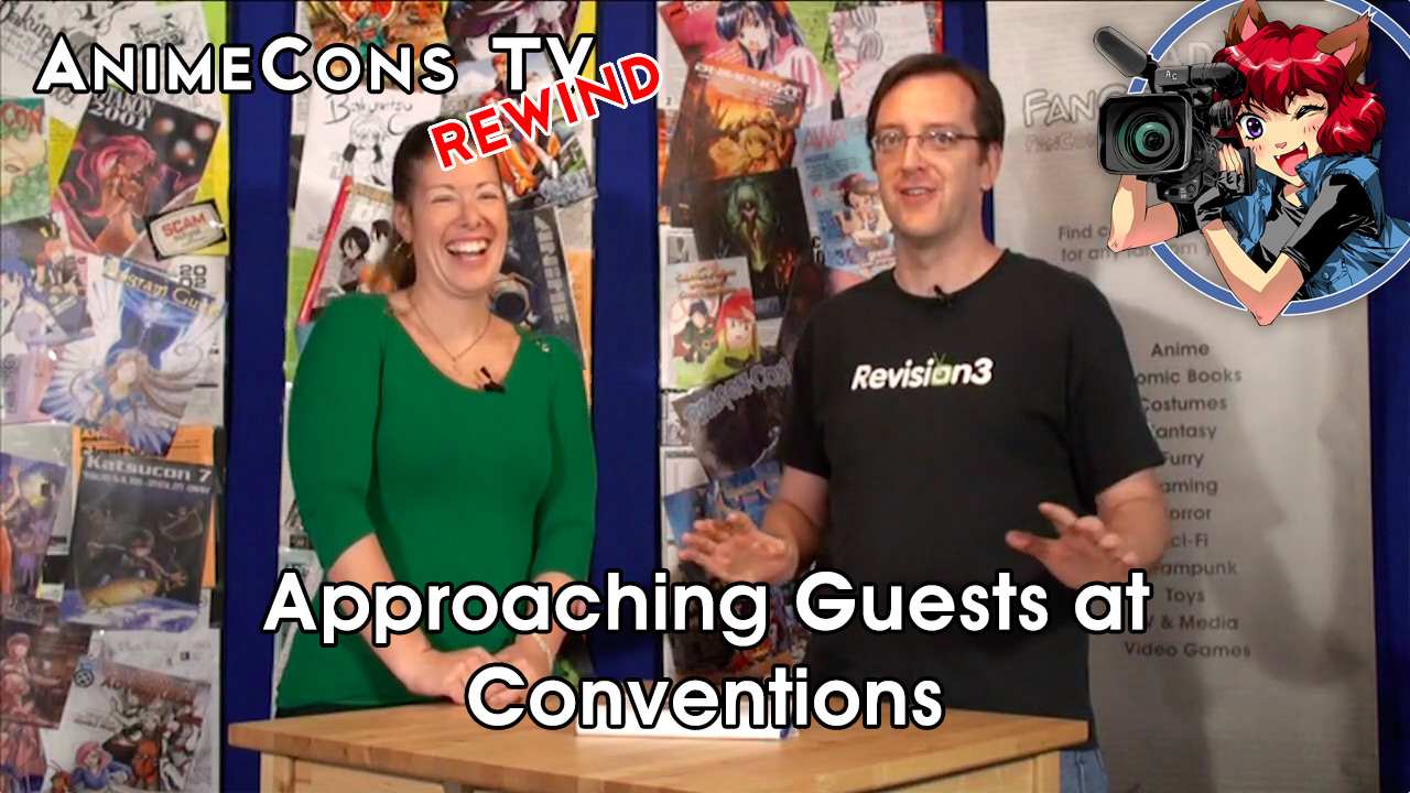 AnimeCons TV - Approaching Guests at Conventions