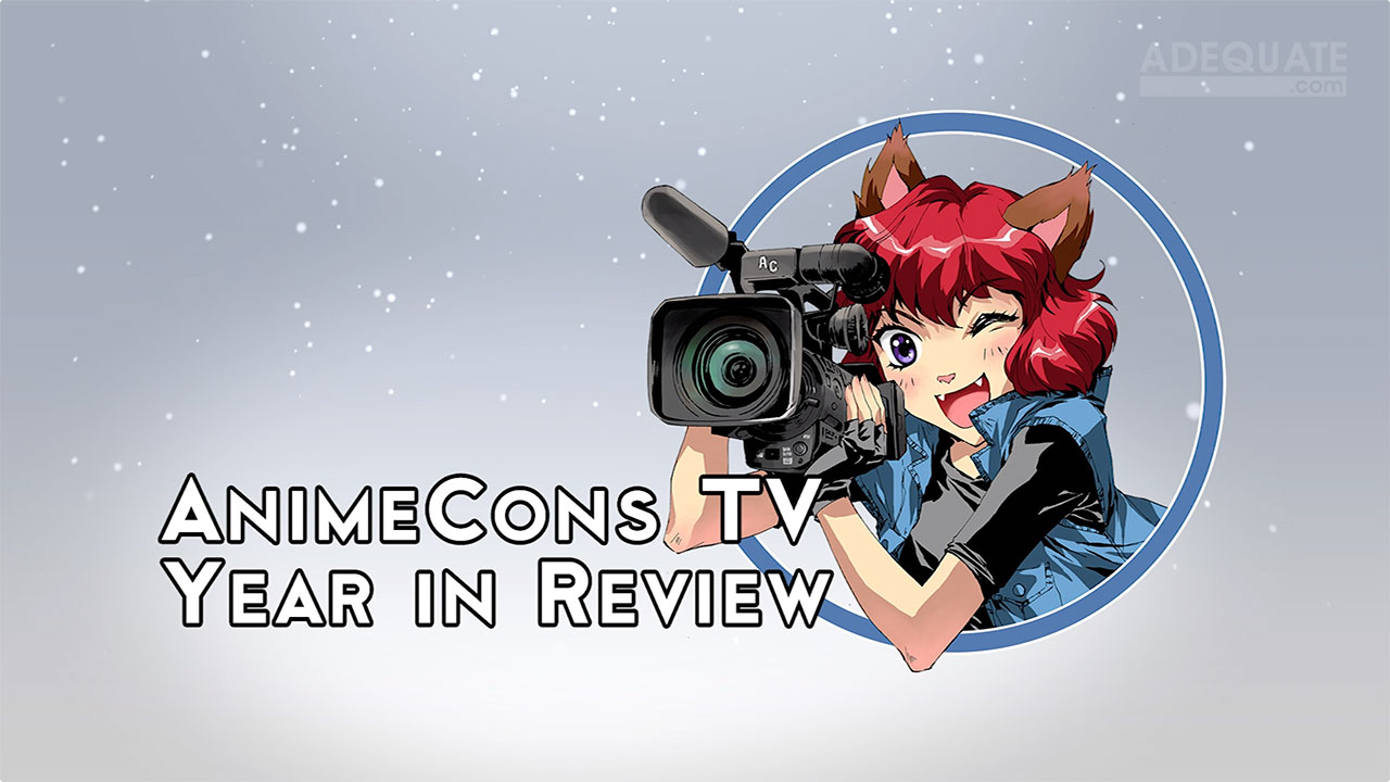 AnimeCons TV - 2018 Year in Review