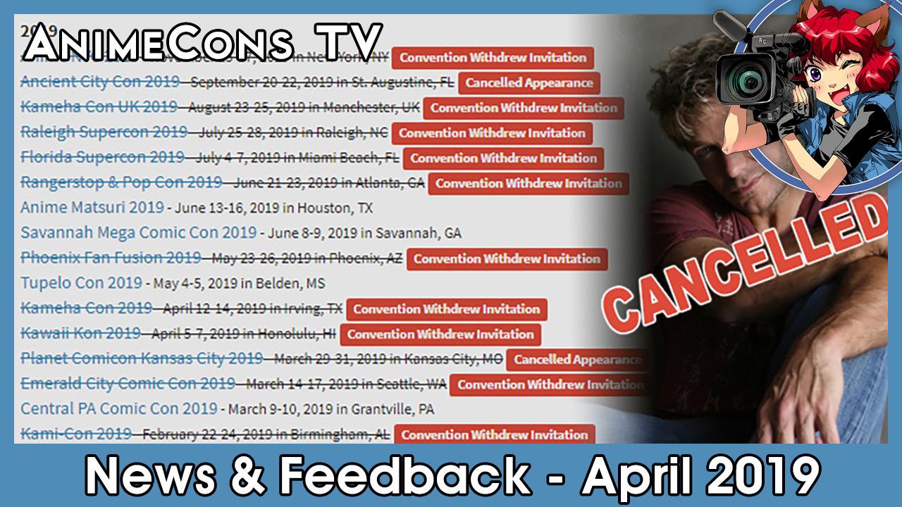 AnimeCons TV - News & Feedback - April 2019