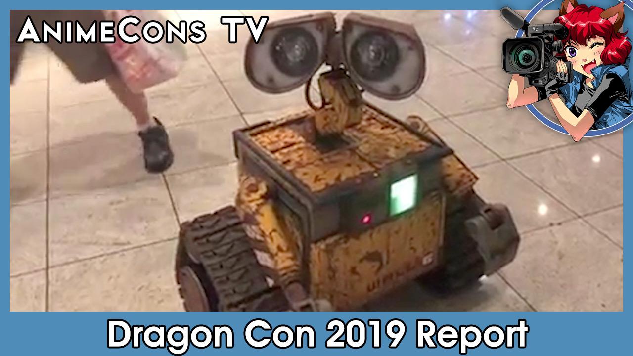 AnimeCons TV - Dragon Con 2019 Report