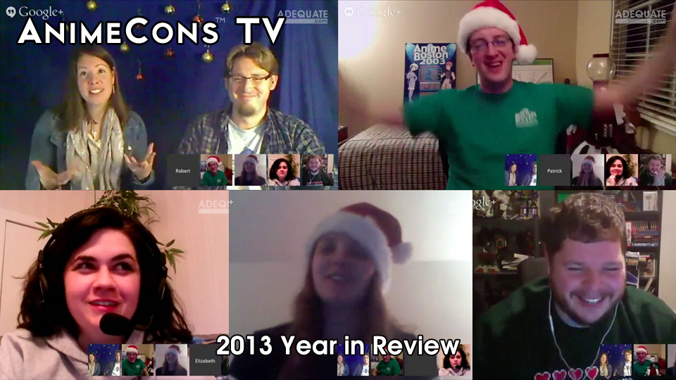 AnimeCons TV - 2013 Year in Review