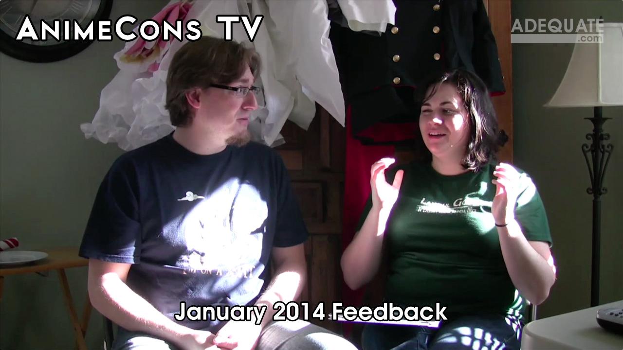 AnimeCons TV - January 2014 Feedback