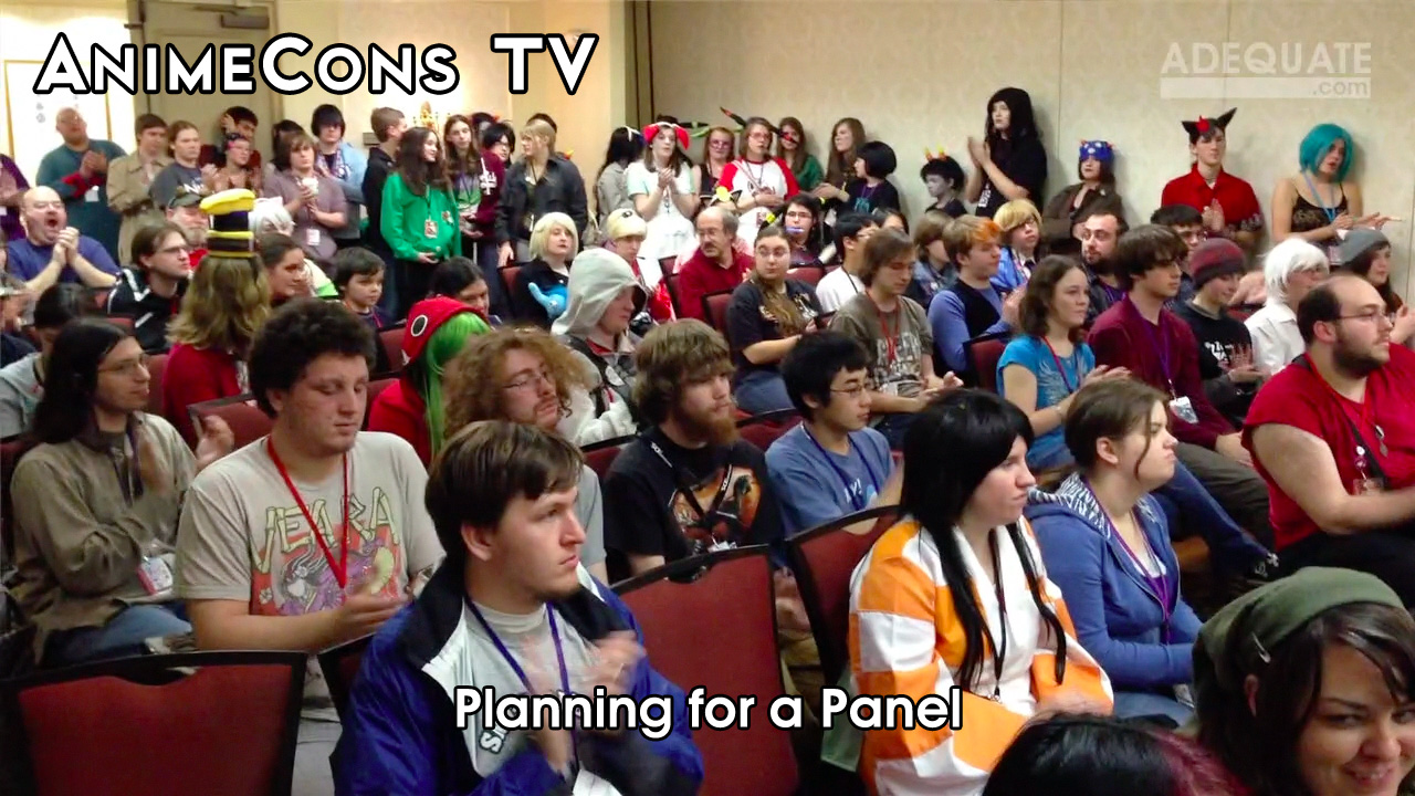 AnimeCons TV - Planning for a Panel