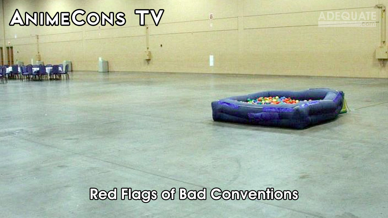 AnimeCons TV - Red Flags of Bad Conventions