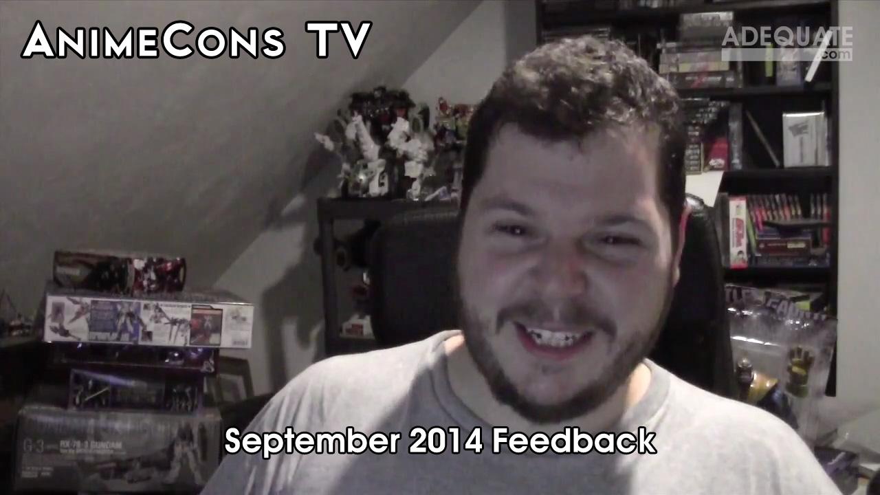 AnimeCons TV - September 2014 Feedback