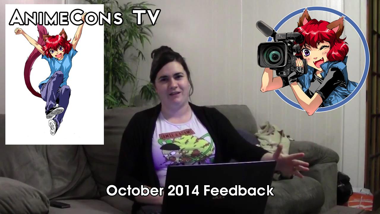 AnimeCons TV - October 2014 Feedback