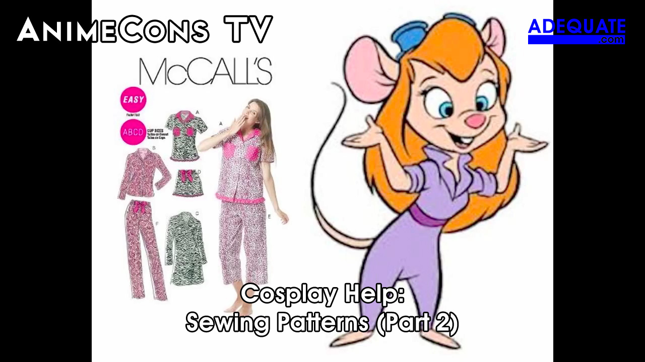 AnimeCons TV - Cosplay Help: Sewing Patterns (Part 2)