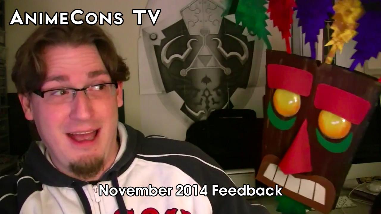 AnimeCons TV - November 2014 Feedback