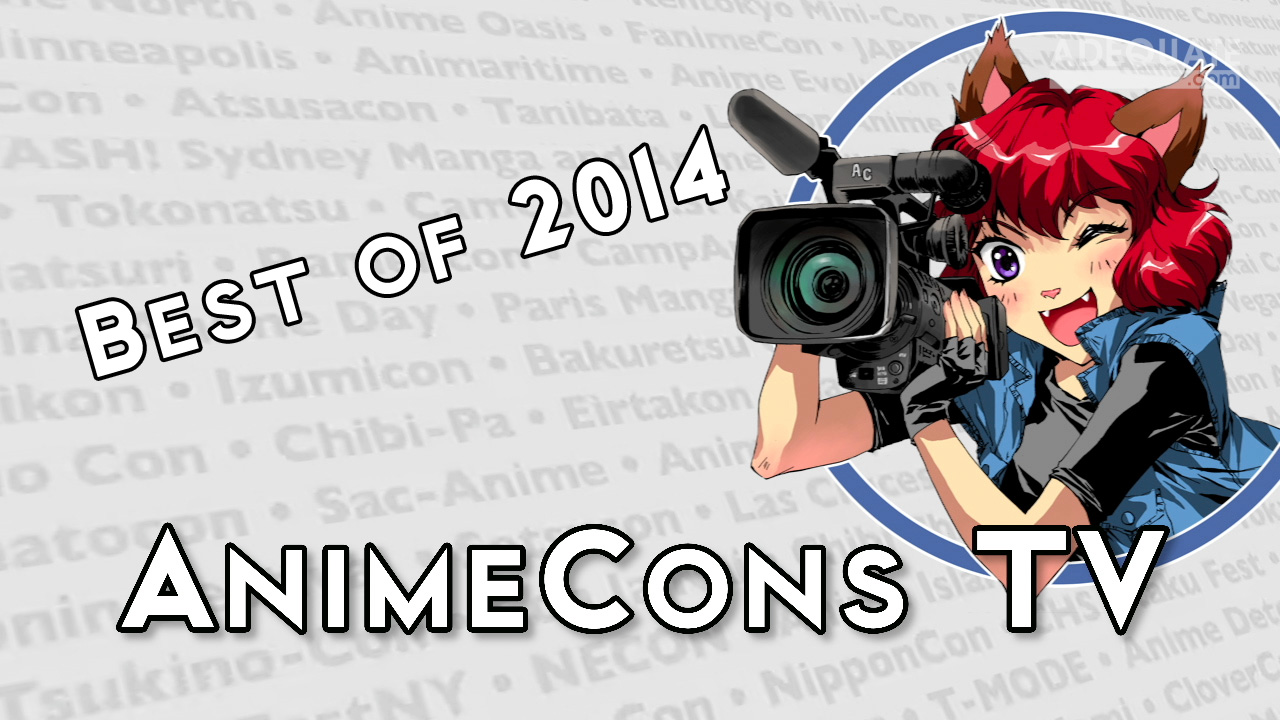 AnimeCons TV - Best of 2014