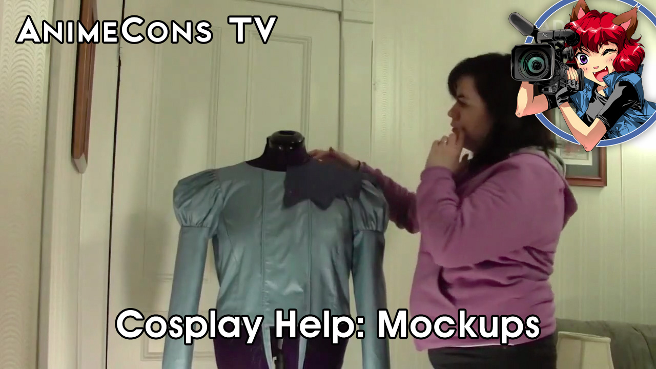 AnimeCons TV - Cosplay Help: Mockups