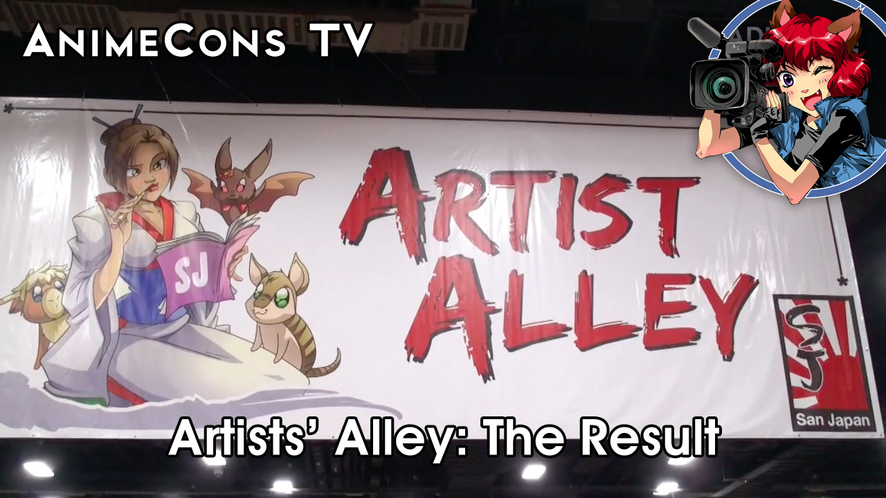 AnimeCons TV - Artists' Alley: The Result