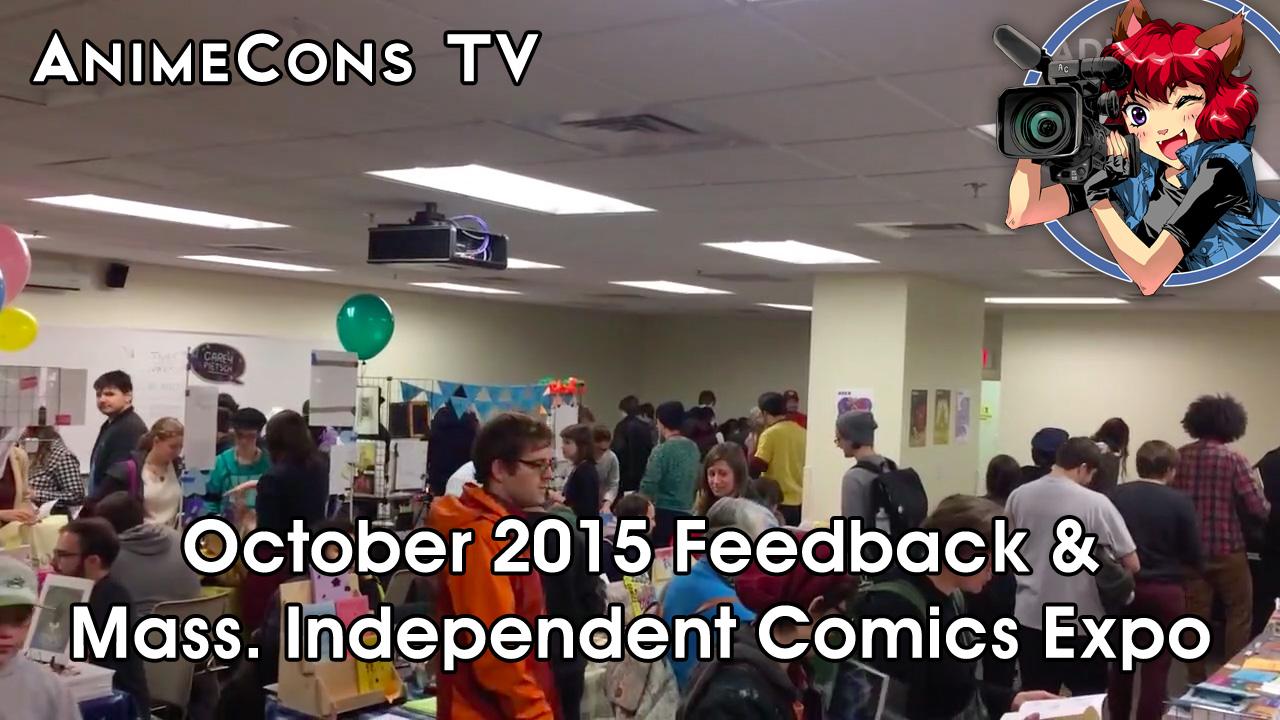 AnimeCons TV - October 2015 Feedback & MICE Report