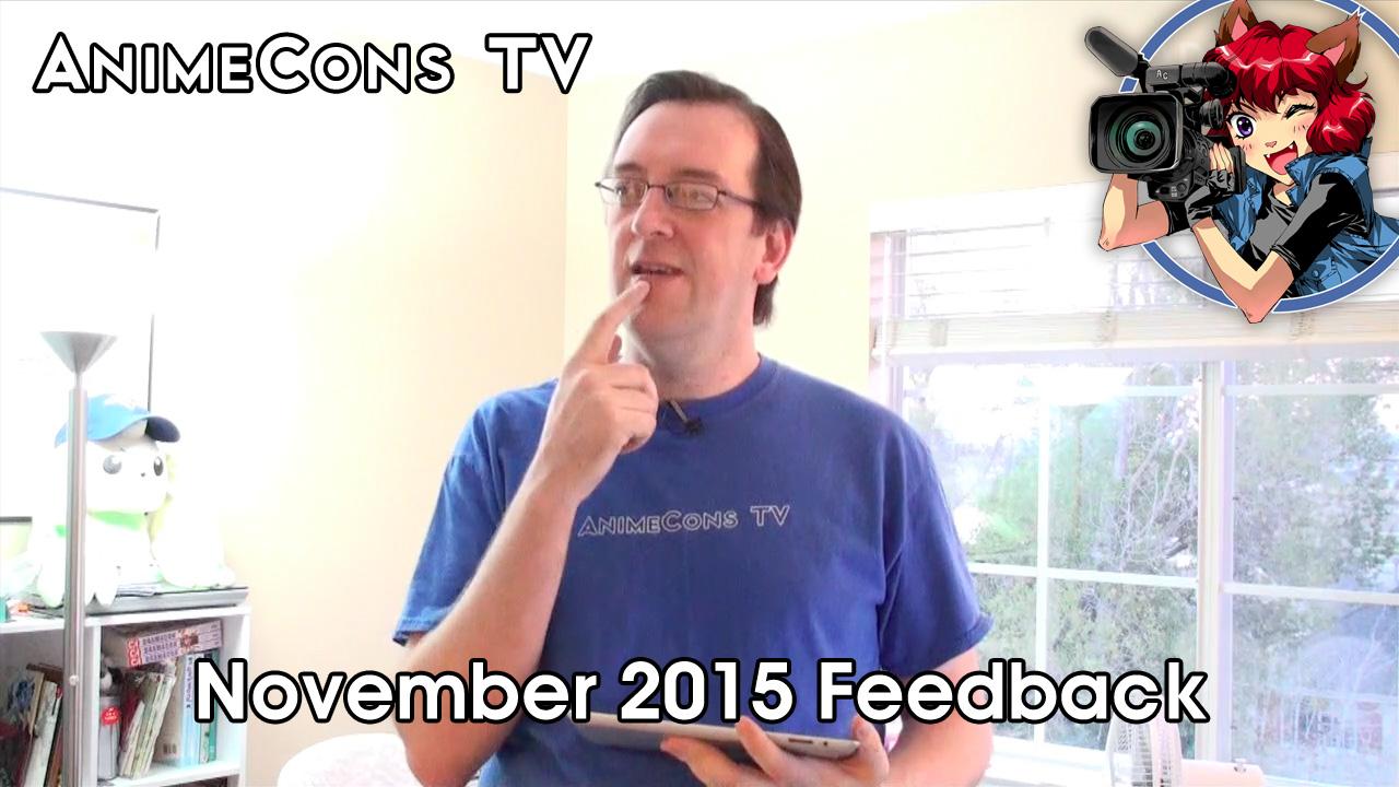 AnimeCons TV - November 2015 Feedback