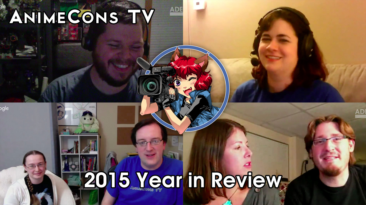 AnimeCons TV - 2015 Year in Review