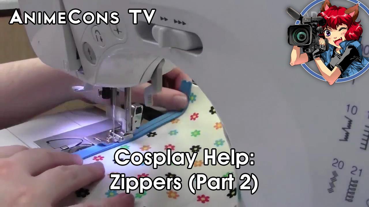 AnimeCons TV - Cosplay Help: Zippers (Part 2)