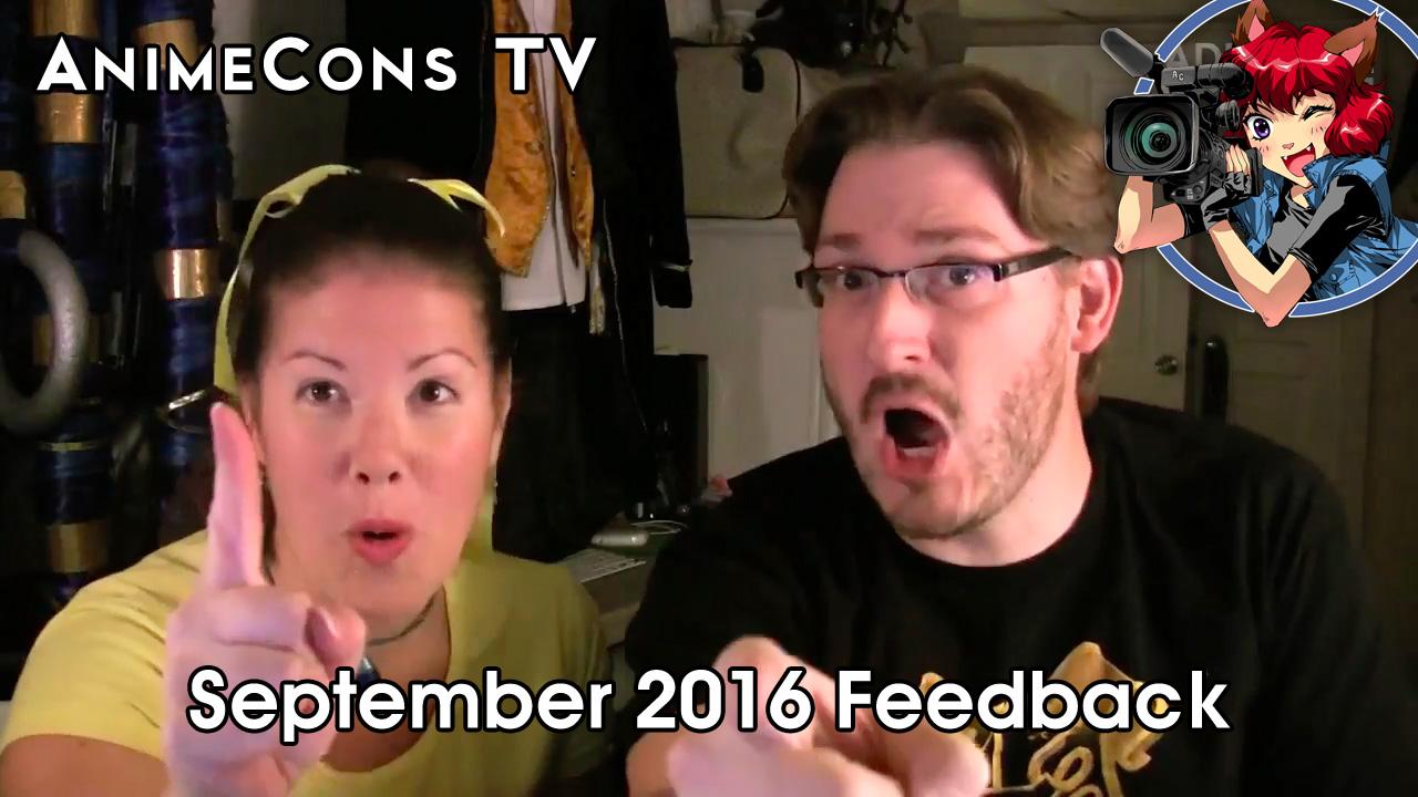 AnimeCons TV - September 2016 Feedback