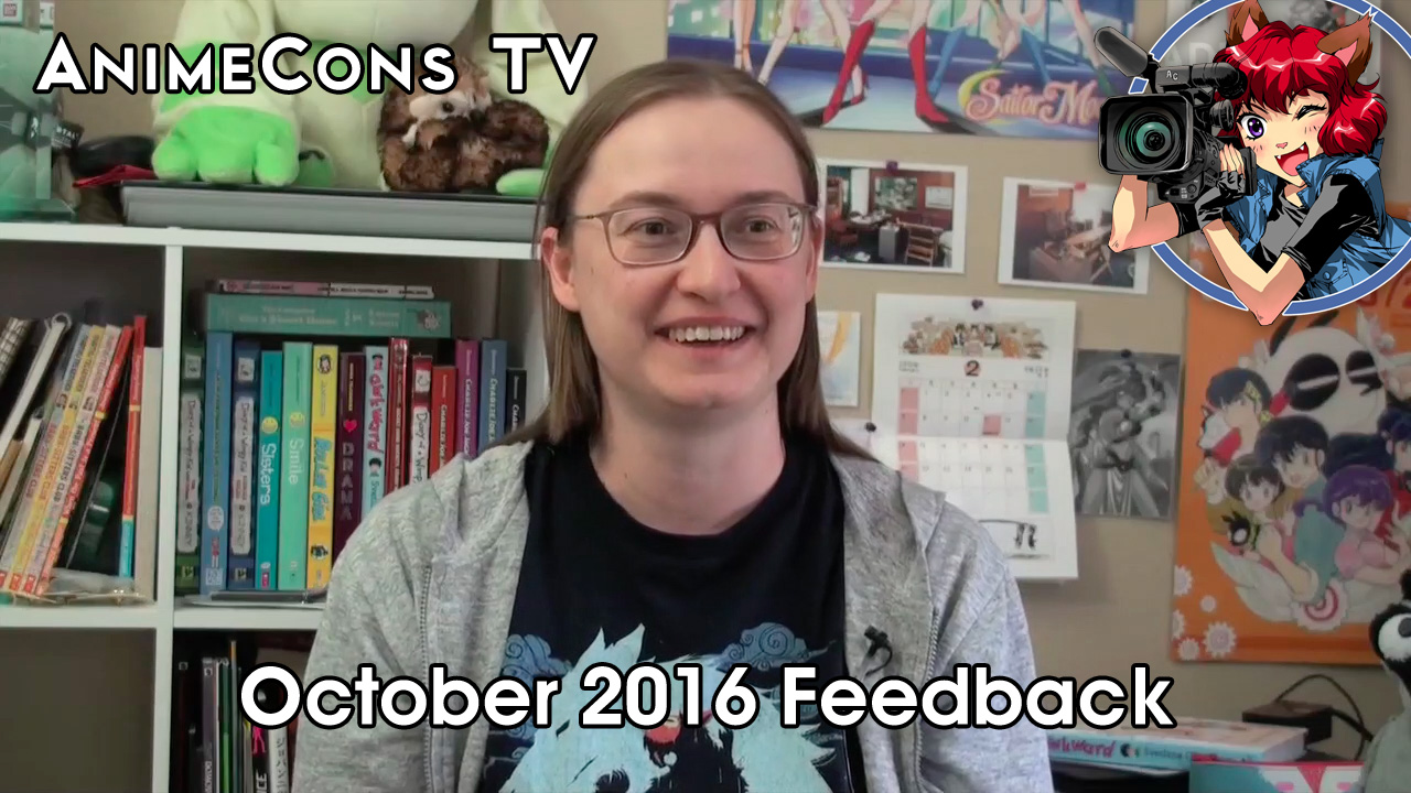 AnimeCons TV - October 2016 Feedback
