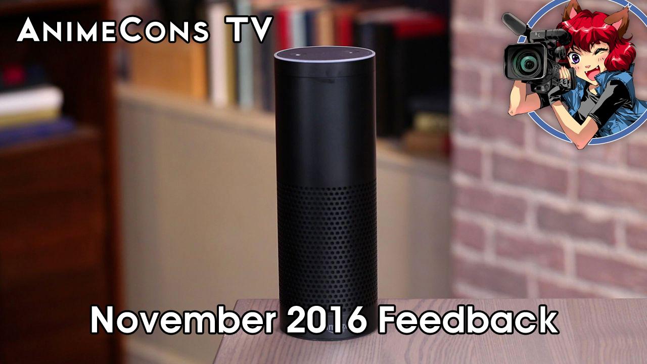 AnimeCons TV - November 2016 Feedback