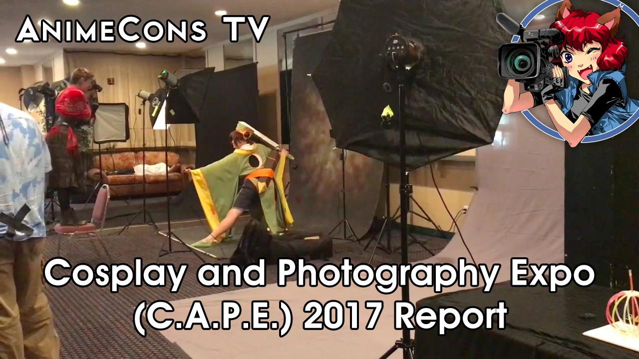 AnimeCons TV - C.A.P.E. 2017 Report