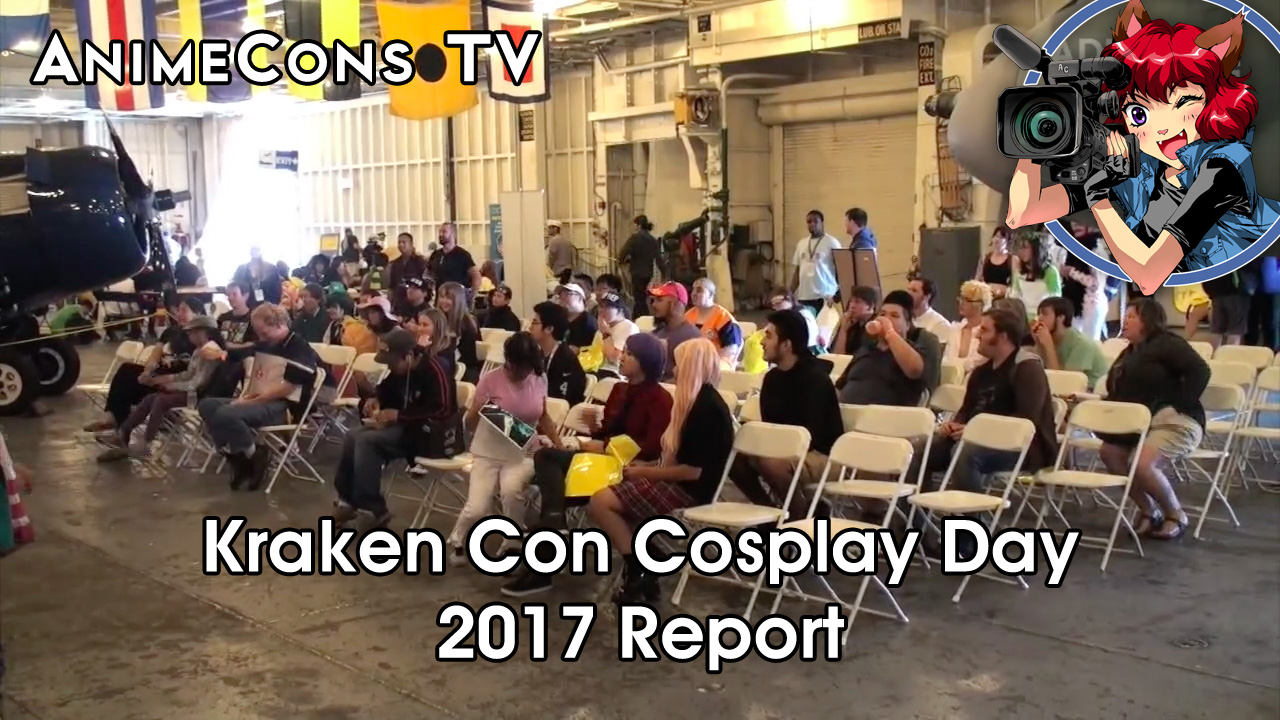 AnimeCons TV - Kraken Con Cosplay Day 2017 Report
