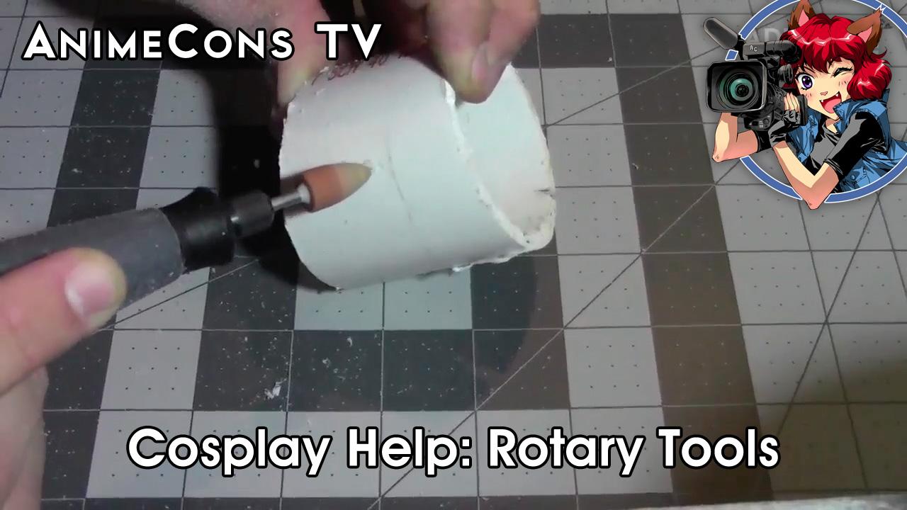 AnimeCons TV - Cosplay Help: Rotary Tools