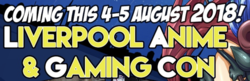 Liverpool Anime & Gaming Con 2018