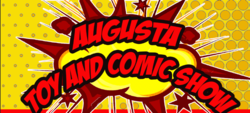 Augusta Toy and Comic Show 2019