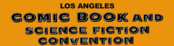 Los Angeles Comic Book and Science Fiction Convention 2018