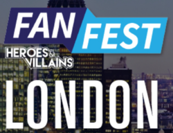 Heroes & Villains Fan Fest London 2019