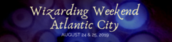 Wizarding Weekend Atlantic City 2019