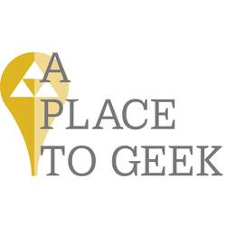 A Place to Geek 2019
